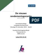 Actualiteitscollege 24 November 2015 - De nieuwe rendementsgarantie - actualiteitscollege van de Leergang Pensioenrecht - KULeuven