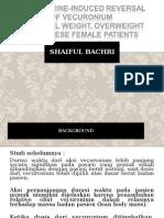 Neostigmine Induced Reversal of Vecoronium