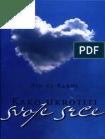 Aid El Karni - Kako Ukoriti Svoje Srce