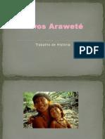 Povos Araweté Érica Pais 6º B.pptx