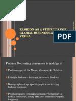 7 Fashion as Stimulis for Global Business & Vive-Versa