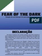 """""""FEAR OF THE DARK"""" • Ilustração e Concept"""