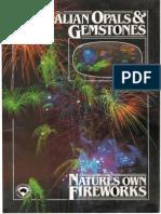Australian Gem Industry Association, Ltd. - Australian Opals & Gemstones-Natures Own Fireworks