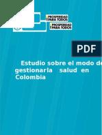 Estudio sobre el modo de gestionar la salud en Colombia.docx