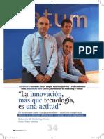 """""""La innovación más que tecnología, es una actitud"""""""