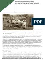 O Polêmico Debate Sobre Reparações Pela Escravidão No Brasil - BBC Brasil