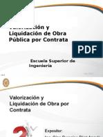 Valorización y Liquidación de Obra Pública