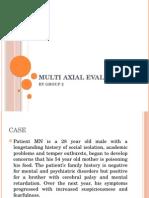 Multiaxial Evaluation of Schizo
