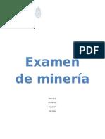 Arreglando Examen de Minería