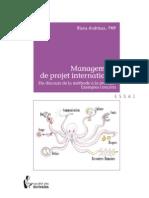 Management de Project International Du Discours de La Méthode a La Pratique Exemples Concrets - Riana Andrieux [French]