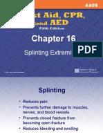 16 Splinting