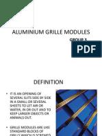 Alluminium Grille Modules