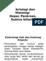 Embriologi Histologi Hepar Pancreas