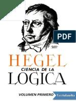 La Ciencia de La Logica Vol 1 - Georg Wilhelm Friedrich Hegel