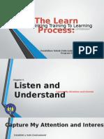 Turning Training to Learning