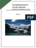 Sistema Morfogenetico Glaciar y Sistema Morfogenetico Periglaciar