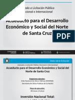 Presentación Acueducto Para El Desarrollo Económico y Social del Norte de Santa Cruz