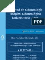 Inversión infraestructura Facultad de Odontología UBA