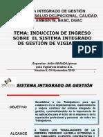 Induccion de Ingreso Sobre SIG Vigiandina v6, 01112010