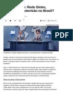 Comunicação_ Rede Globo, Sinônimo de Televisão No Brasil_ - Resumo Das Disciplinas - UOL Vestibular