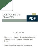 La Ética en Las Finanzas
