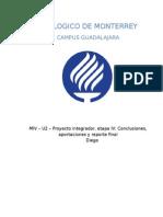 MIV – U2 – Proyecto Integrador, Etapa IV Conclusiones, Aportaciones y Reporte Final