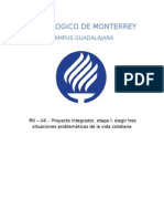 MII – U4. - Proyecto Integrador, Etapa I Elegir Tres Situaciones Problemáticas de La Vida Cotidiana