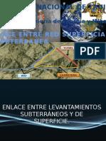Enlace Entre Levantamientos Subterráneos y de Superficie.