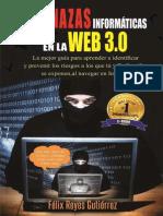 Amenazas Informaticas en La Web 3.0 - Félix Reyes