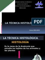 b La Técnica Histológica 2010-2011