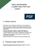 Prosedur Pembuatan Mahkota Jaket Atau Full Cast Crown