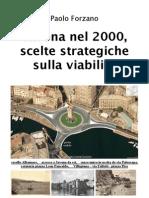 2009 12 02 - Paolo Forzano - SAVONA nel 2000 - scelte strategiche sulla viabilità-V5