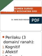 Instrumen Survei Perilaku Kesehatan Gigi 2012