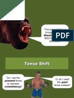 Tense Shift