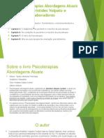 Slide do livro Psicoterapias abordagens atuais