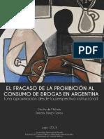 El fracaso de la prohibición al consumo de drogas en Argentina