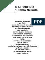 PABLO NERUDA - ODA AL FELIZ DÍA