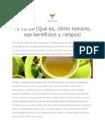 Té verde(Qué es, cómo tomarlo, sus beneficios y riesgos)