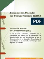 Educación Basada Competencia EBC