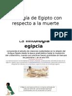 Mitología de Egipto con respecto a la muerte.pptx