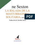 Anne Sexton - La Balada de La Masturbadora y Otros Poemas