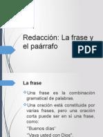 Redaccion. La Frase y El Parrafo
