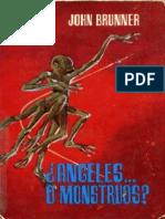 Angeles o Monstruos - John Brunner