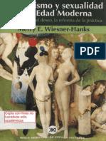 WIESNER HANKS Merry E Cristianismo y Sexualidad en La Edad Moderna La Regulacion Del Deseo La Reforma de La Practica AFR Siglo XXI 001