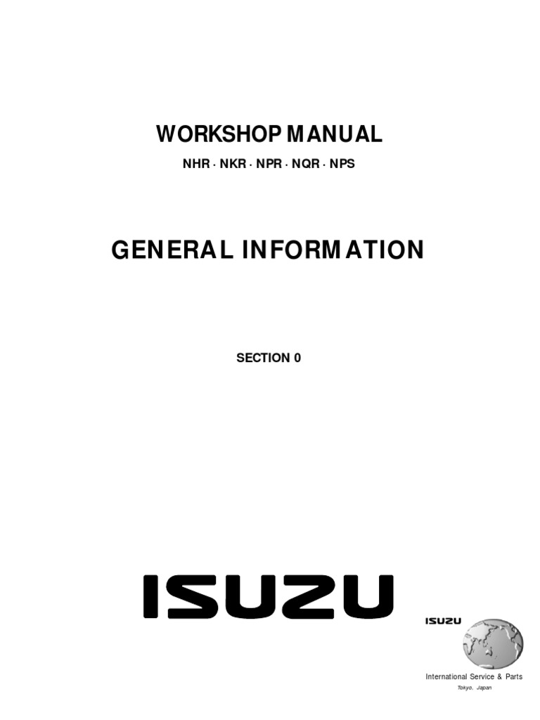Isuzu_N-Series__Elf__Workshop_Manual_-_Section_0_-_General_Information_-_LGGEN-WE-9991.pdf  | Motor Oil | Manual Transmission