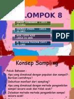 Kelompok 8 Statistik 1 konsep sampling
