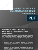 Criterios Para Calificar a Una Mercancía Como Originaria