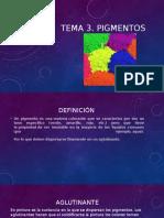 Tema 3 pigmentos.pptx