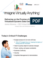 Delivering on the Promise of a Virtualized Dynamic Data Center