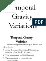 Temporal Gravity Variation